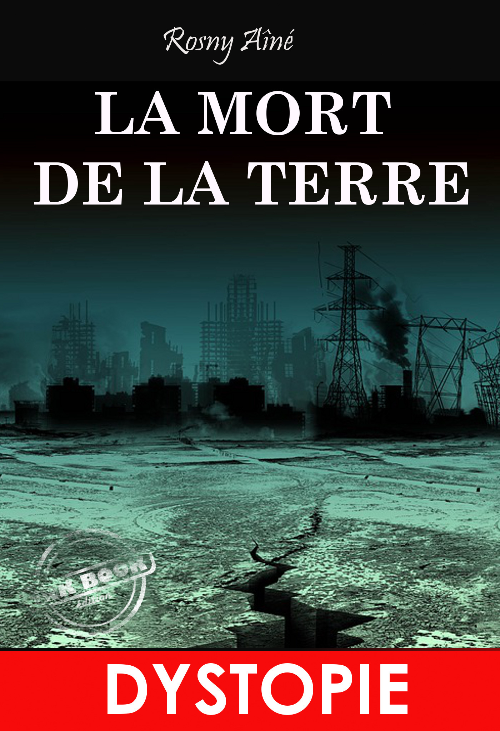 La mort de la Terre (Dystopie)