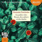 Vente AudioBook : La Police des fleurs, des arbres et des forêts  - Romain Puértolas