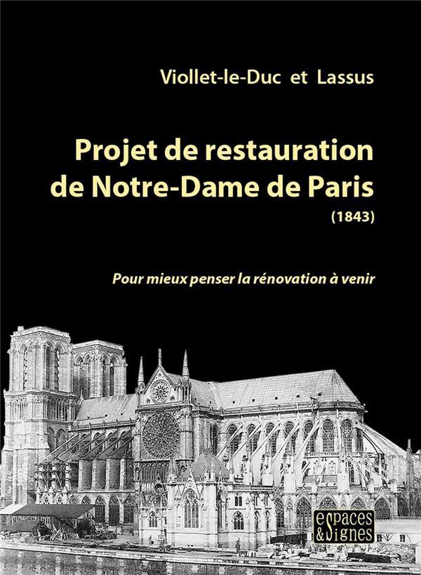 Projet de restauration de Notre-Dame de Paris