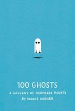 100 Ghosts  - Doogie Horner