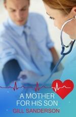 Vente EBooks : A Mother for His Son  - Gill Sanderson