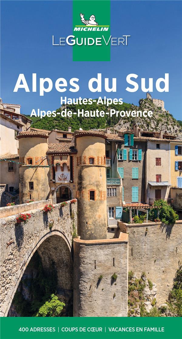 Le guide vert ; Alpes du Sud, Hautes-Alpes, Alpes-de-Haute-Provence (édition 2021)