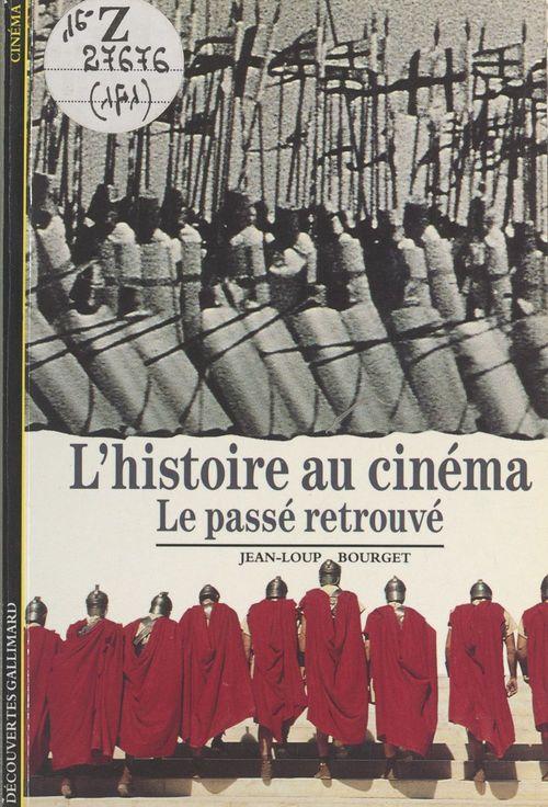 histoire - t141 - l'histoire au cinema - le passe retrouve