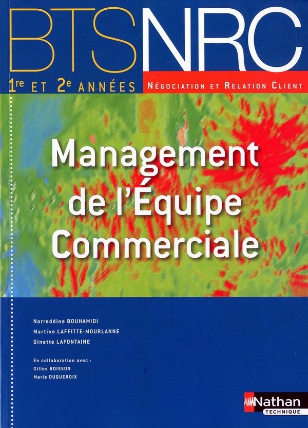 Management De L'Equipe Commerciale ; Bts Nrc ; Manuel De L'Eleve (Edition 2010)
