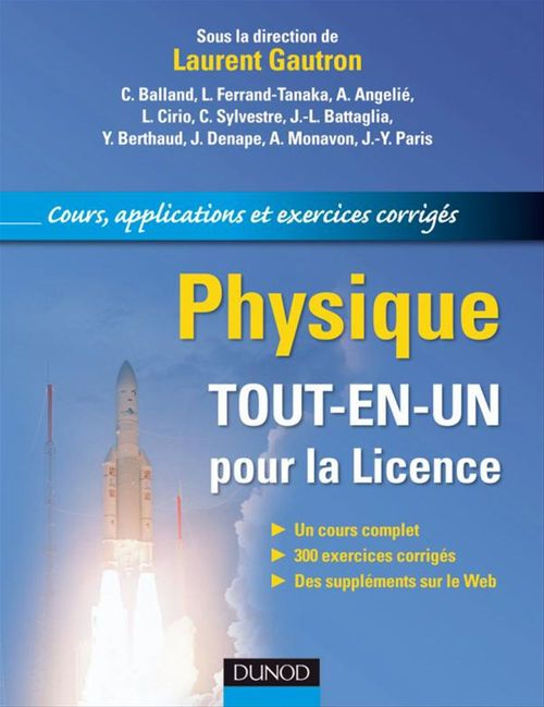 Physique ; tout-en-un pour la Licence ; cours, applications et exercices corrigés