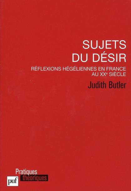 Sujets du désir ; réflexions hégéliennes en France au XXe siècle