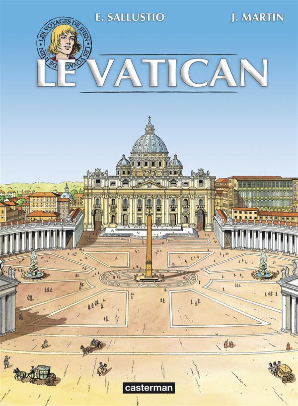 Les voyages de Jhen ; le Vatican