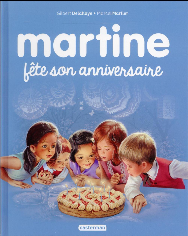 Martine T.1 ; Martine fête son anniversaire