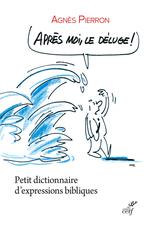 Vente Livre Numérique : Après moi, le déluge  - Agnès Pierron