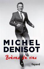 Vente EBooks : Brèves de vies  - Michel Denisot