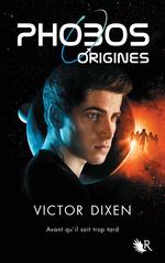 Vente Livre Numérique : Phobos - Origines  - Victor Dixen