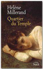 Quartier du Temple  - Hélène Millerand