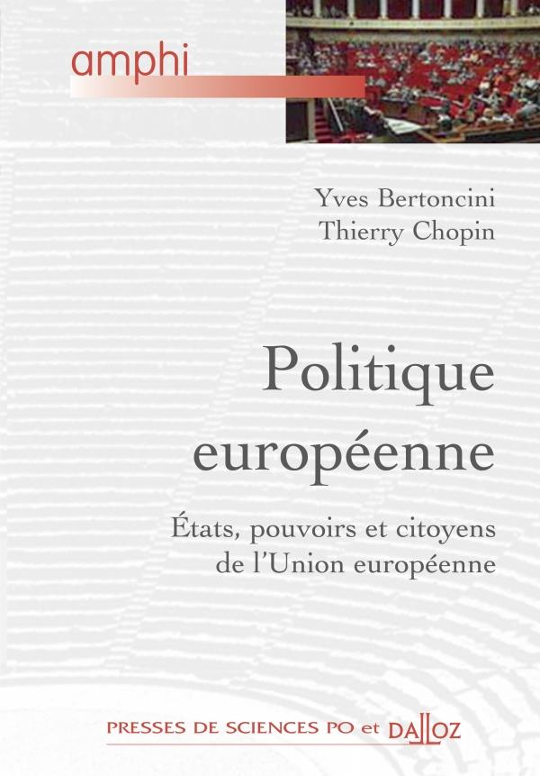 Politique européenne ; Etats, pouvoir et citoyens de l'Union européenne (édition 2010)