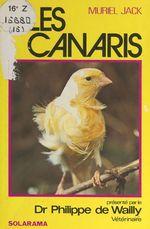 Les canaris  - Muriel Jack