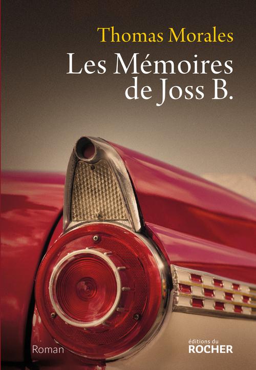 Les mémoires de Joss B.