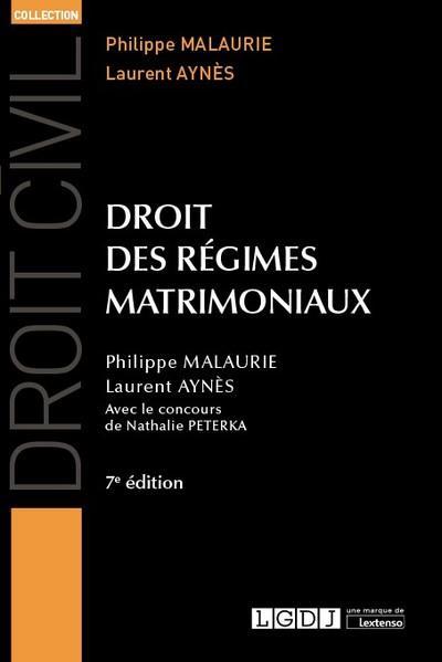 Droit des régimes matrimoniaux (7e édition)