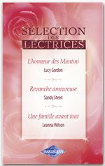 Vente Livre Numérique : L'honneur des Mantini - Revanche amoureuse - Une famille avant tout  - Lucy Gordon - Sandy Steen - Leanna Wilson