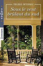 Vente EBooks : Sous le vent brûlant du Sud  - Kate Hoffmann - Leslie Kelly - Jacquie D'Alessandro