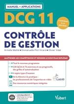 DCG 11- Contrôle de gestion : Manuel et Applications  - Armelle Mathé - Olivier Vidal - Emmanuelle Plot-Vicard