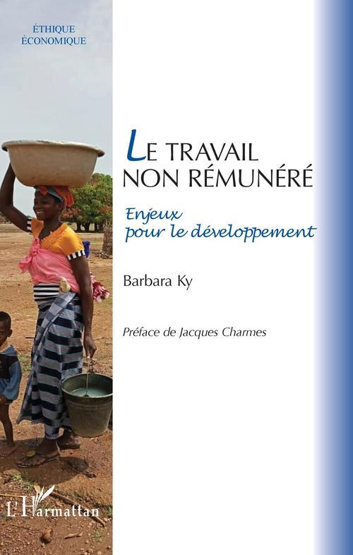 Le travail non rémunéré ; enjeux pour le développement