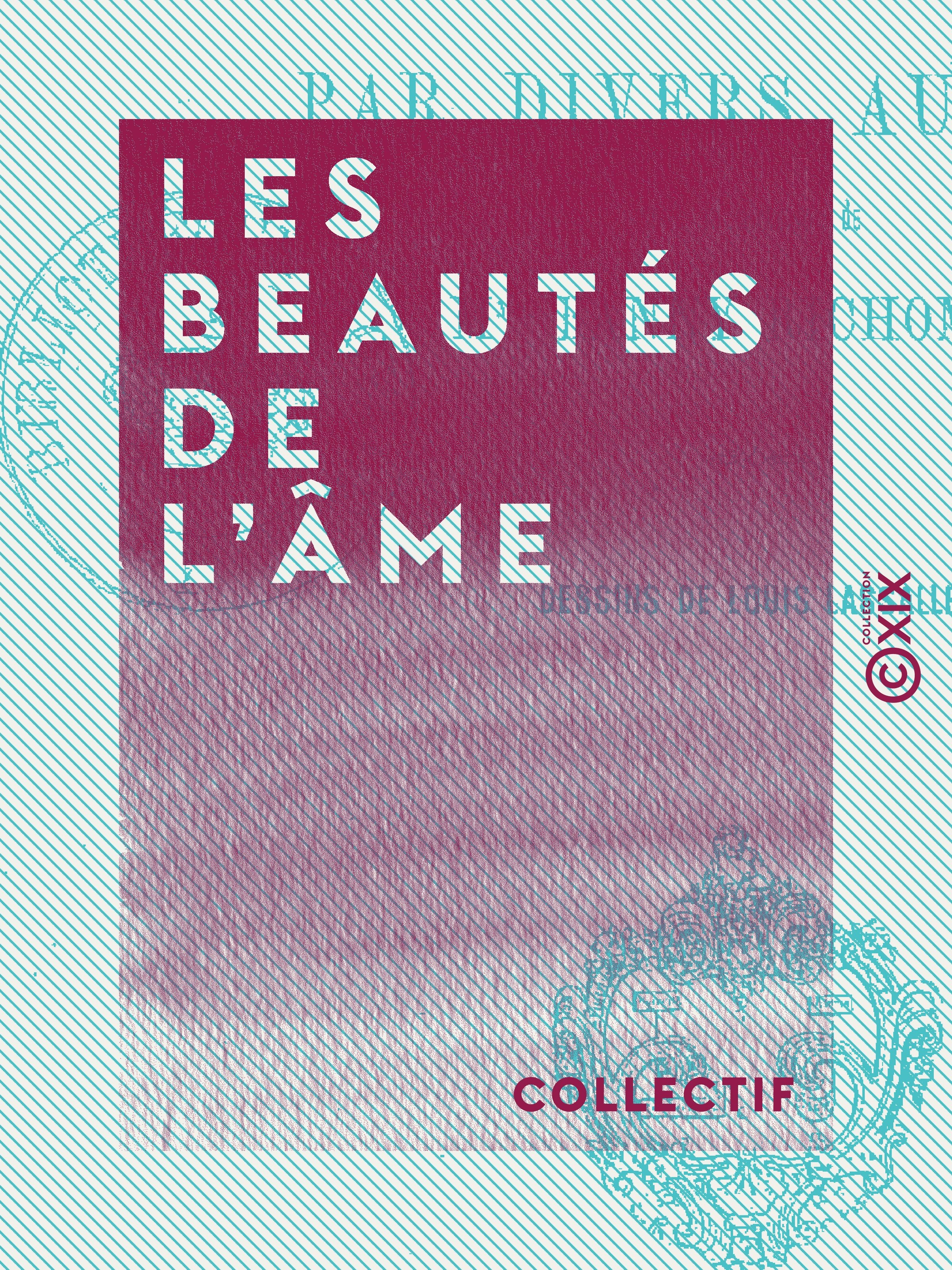 Les Beautés de l'âme - Livre des jeunes filles, par divers auteurs