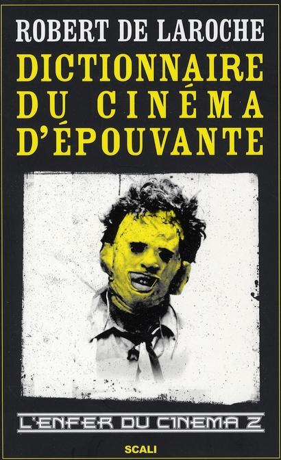 Dictionnaire du cinéma d'épouvante ; l'enfer du cinéma t.2