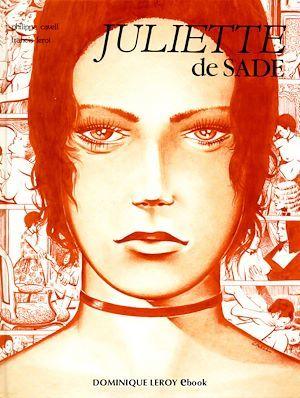 Juliette de Sade en BD, volume 1