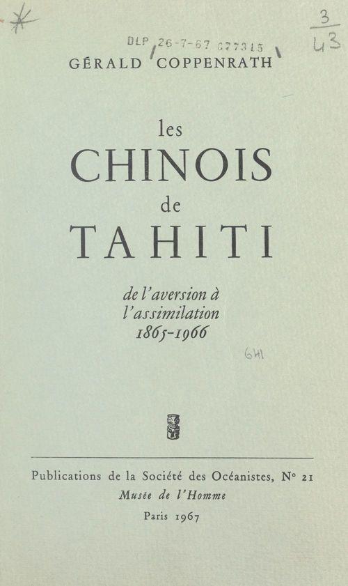 Les chinois de Tahiti  - Gérald Coppenrath