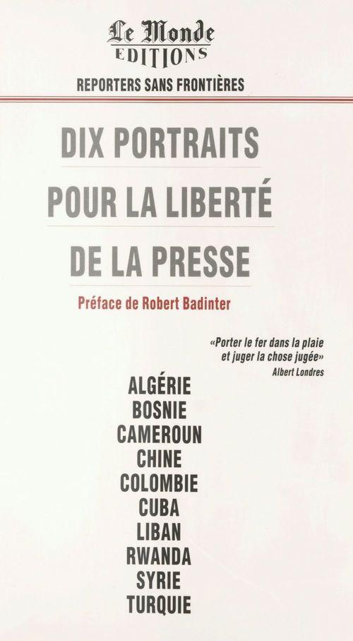 Dix portraits pour la liberté de la presse