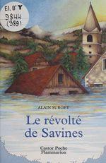 Vente Livre Numérique : Le Révolté de Savines  - Alain Surget - Sophie Heilporn