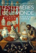 Vente EBooks : Les Lumières et le Monde  - Pierre-yves Beaurepaire