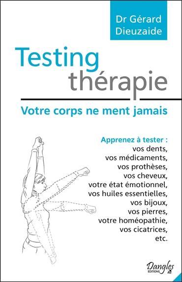 Testing thérapie ; votre corps ne ment jamais