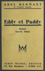 Eddy et Paddy  - Abel Hermant