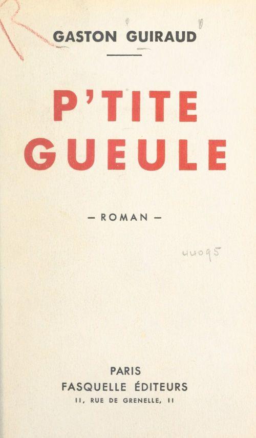 P'tite gueule  - Gaston Guiraud