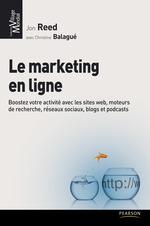 Le marketing en ligne  - Collectif - Collectif - Christine Balagué - Jon Reed