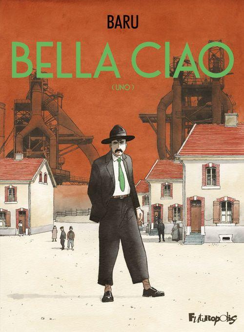 Bella ciao - livre i : uno
