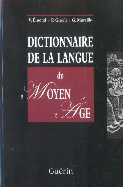Dictionnaire de la langue du moyen age