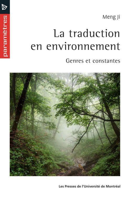 La traduction en environnement : genres et constantes
