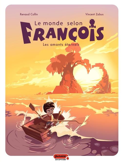 Le monde selon François t.2 ; les amants éternels