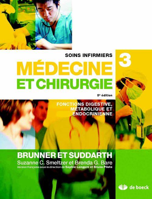 Soins infirmiers en médecine et chirurgie t.3 ; fonctions digestive, métabolique et endocrinienne (3e édition)