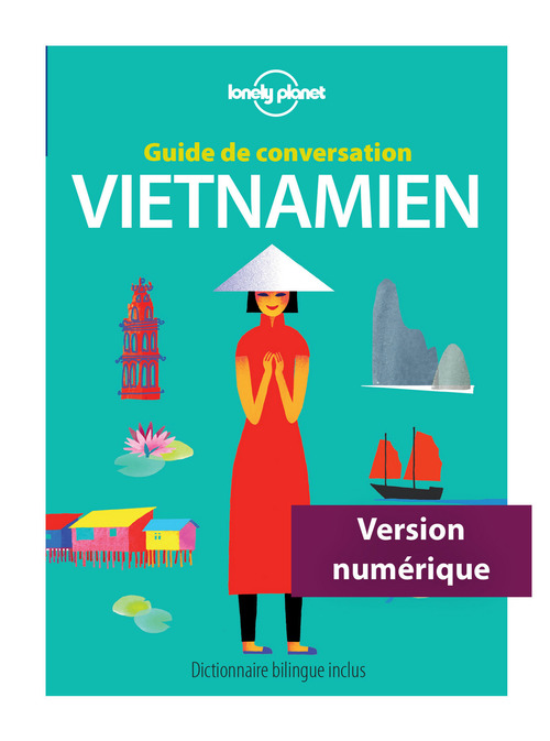 GUIDE DE CONVERSATION ; vietnamien (4e édition)