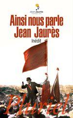 Vente EBooks : Ainsi nous parle Jean Jaurès  - Jean Jaurès
