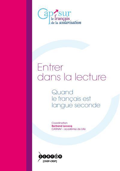 Entrer dans la lecture ; quand le français est langue seconde