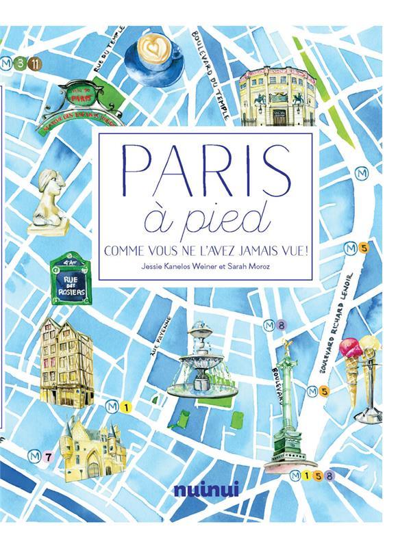 PARIS A PIED  SARAH MOROZ