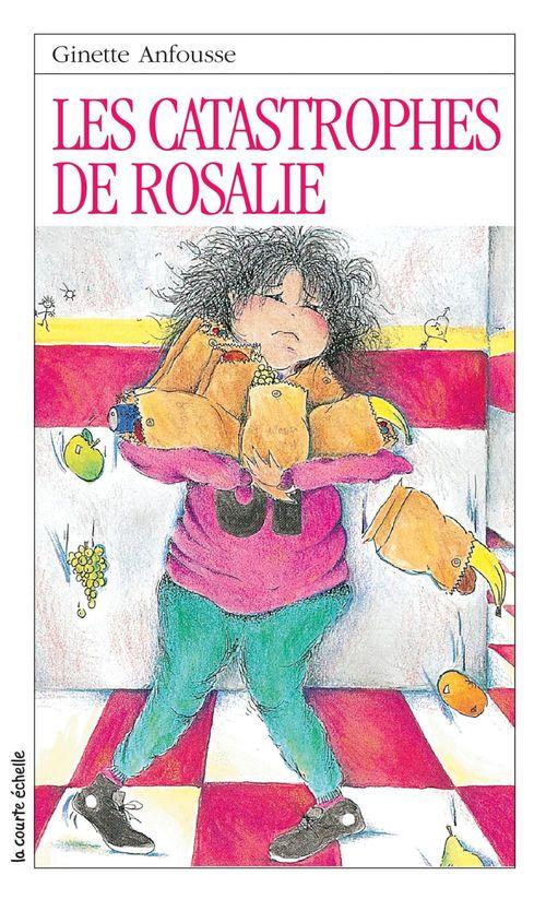 Les catastrophes de rosalie serie rosalie