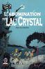 Le cabinet de minuit t.1 ; l'abomination du lac crystal
