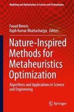 Nature-Inspired Methods for Metaheuristics Optimization  - Fouad Bennis - Rajib Kumar Bhattacharjya
