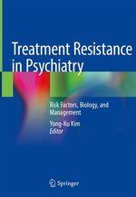 Treatment Resistance in Psychiatry  - Yong-Ku Kim