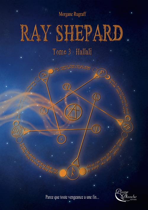 Ray Shepard t.3 ; hallali
