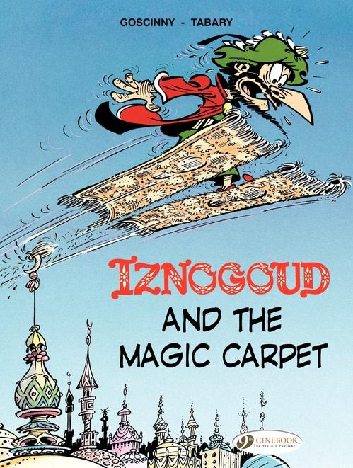 Iznogoud T.6 ; Iznogoud and the magic carpet